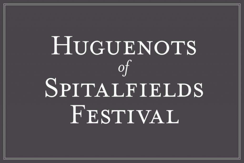 huguenots of spitalfields festival 2013